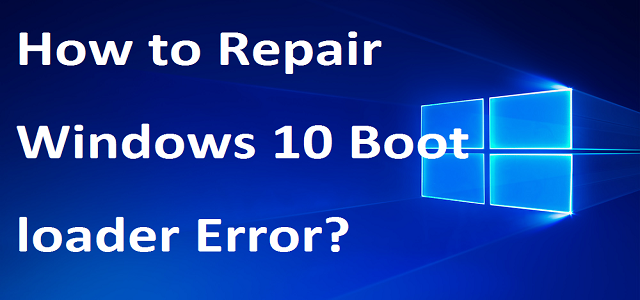 Windows 10 Boot loader Error | Dial +1-888-633-7151 Toll Free |