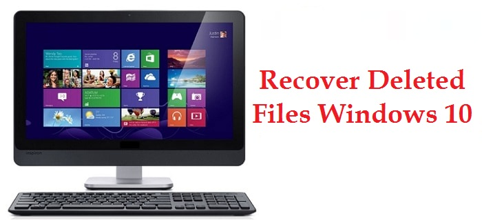 recover deleted files windows 10